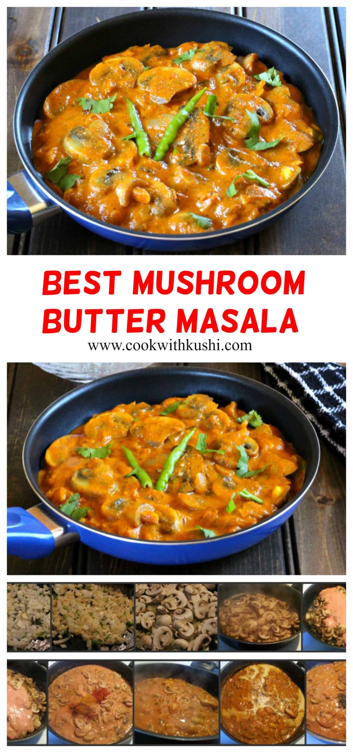 Mushroom Butter Masala is a rich and creamy, delicious Indian dish with full of flavors that is perfect accompaniment for steamed rice or bread varieties like naan, roti, pita bread or even dosas. #summerrecipes #easydinnerrecipes #dinnerideas #mushroomrecipes #indiandishes #buttermasala #paneerrcipes